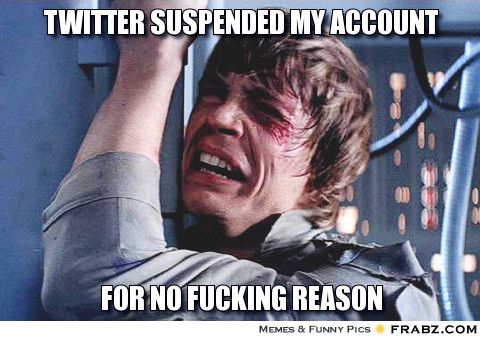 frabz-twitter-suspended-my-account-for-no-fucking-reason-1ba6f6